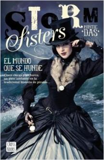 portada_storm-sisters-1-el-mundo-que-se-hunde_mintie-daas